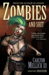 Zombies and Shit