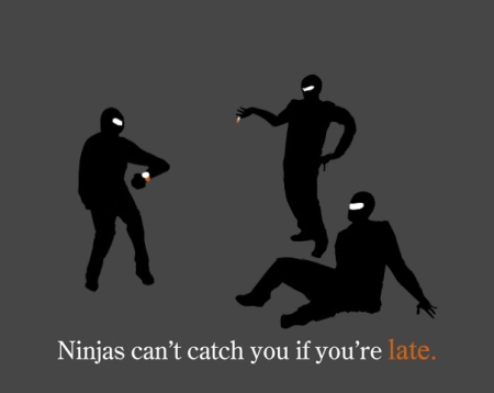 Ninjas can't catch you