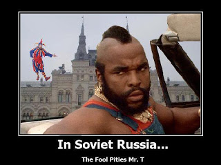 In Soviet Russia Mr.T