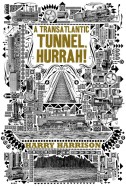 A Transatlantic Tunnel, Hurrah!